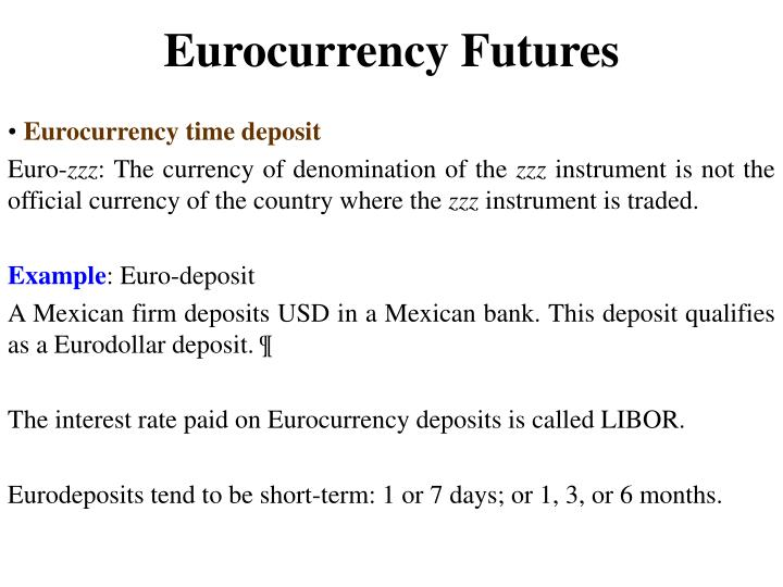 Eurocurrency futures