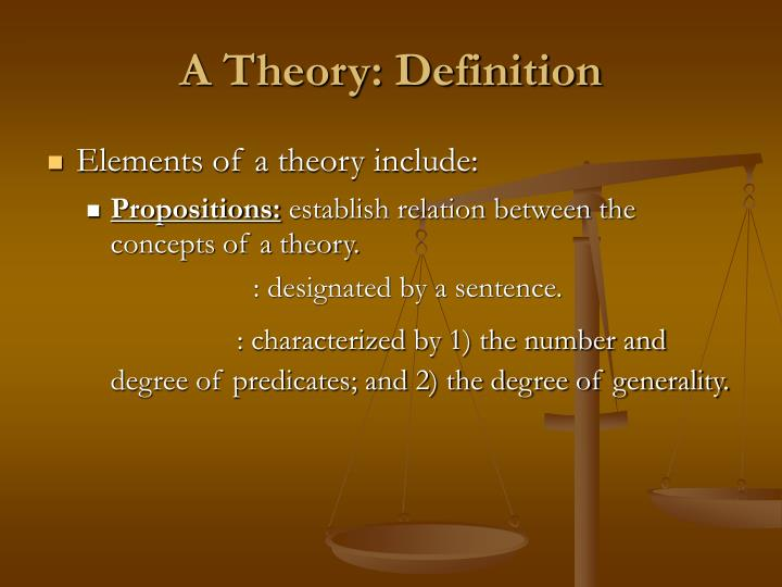 A Theory: Definition