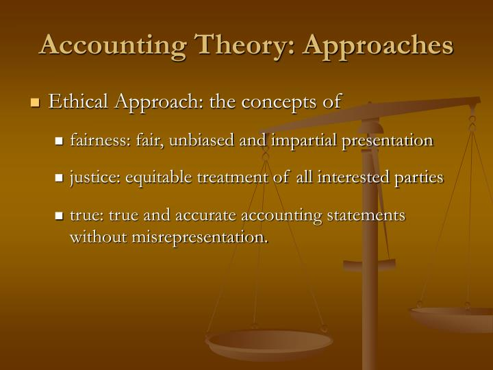 Accounting Theory: Approaches