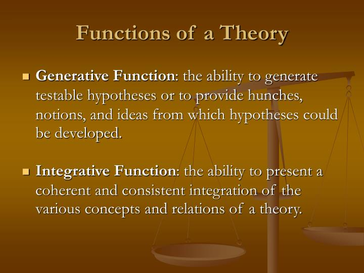 Functions of a Theory