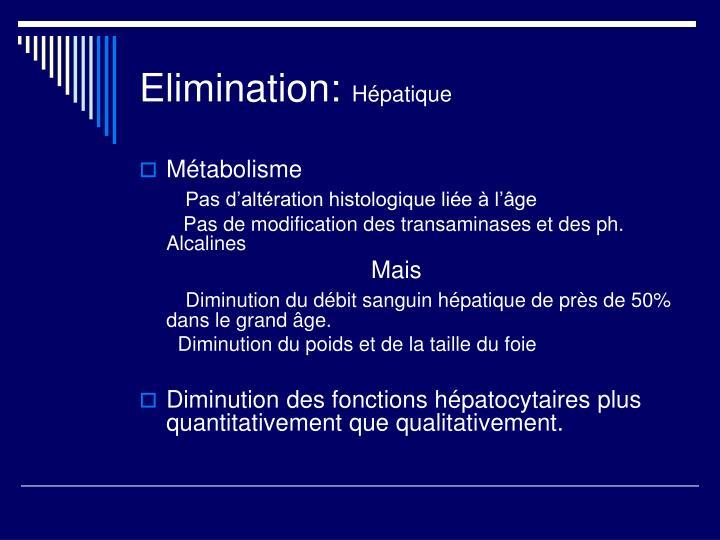 Elimination: