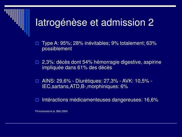 Iatrogénèse et admission 2