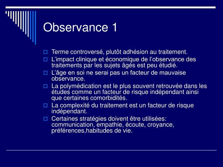 Observance 1