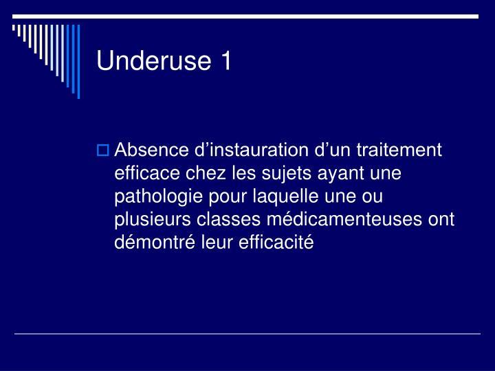 Underuse 1