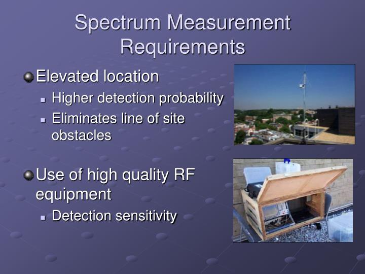 Spectrum Measurement Requirements