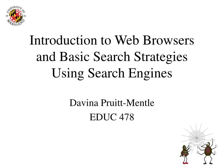 introduction to web browsers and basic search strategies using search engines