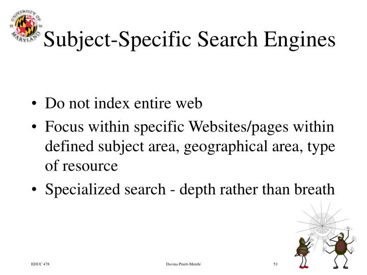 Subject-Specific Search Engines