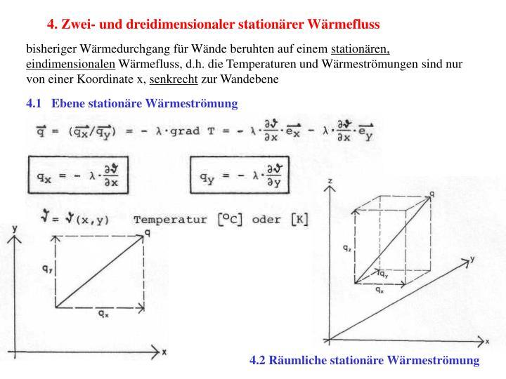 4. Zwei- und dreidimensionaler stationärer Wärmefluss