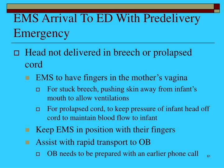 EMS Arrival To ED With Predelivery Emergency