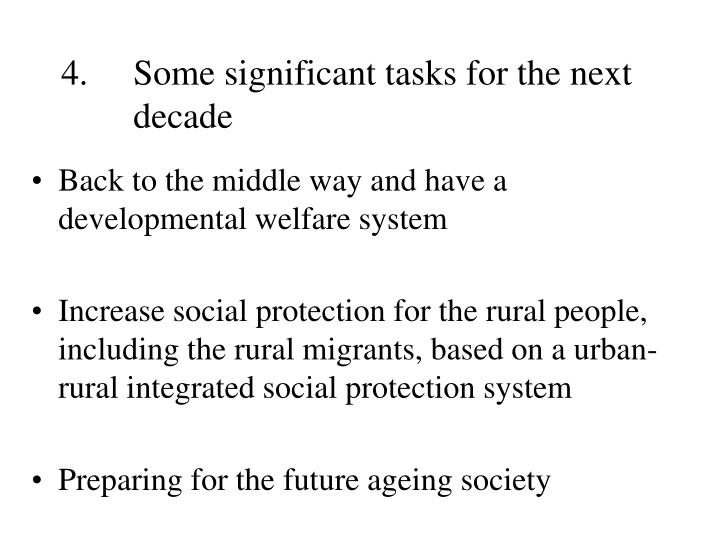 4. 	Some significant tasks for the next 	decade