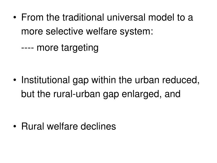 From the traditional universal model to a more selective welfare system: