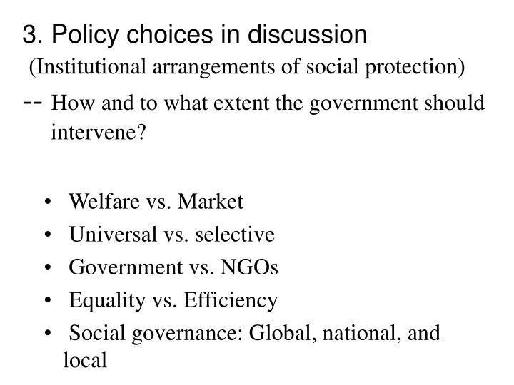 3. Policy choices in discussion
