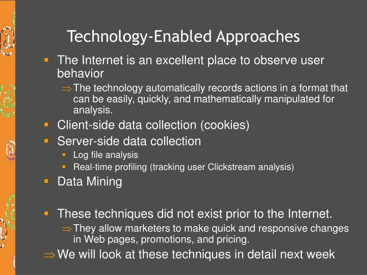 Technology-Enabled Approaches