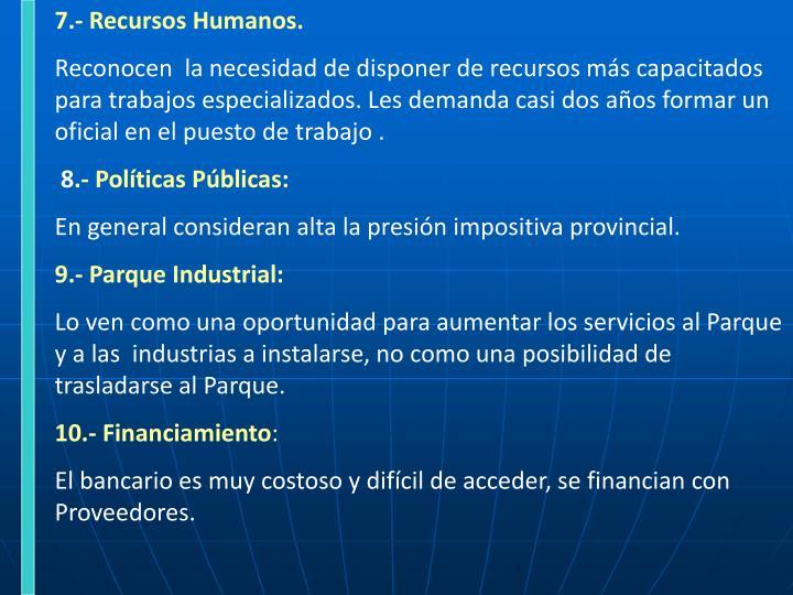 7.- Recursos Humanos.
