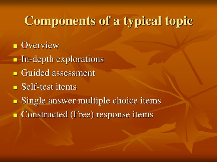 Components of a typical topic