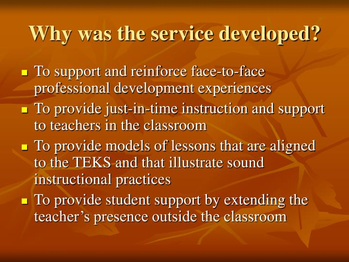 Why was the service developed?