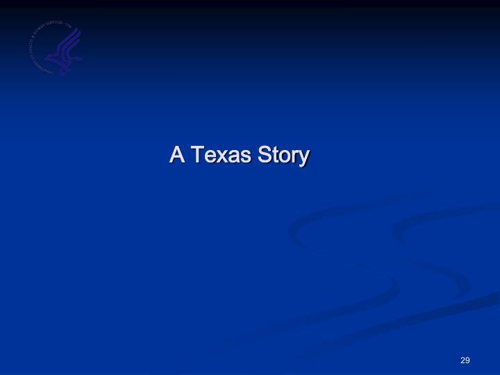 A Texas Story