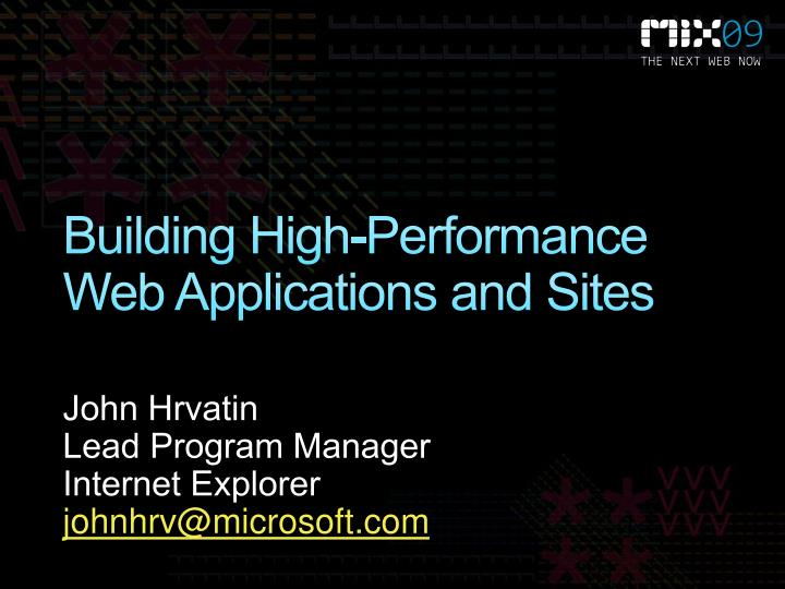 Building High-Performance Web Applications and Sites