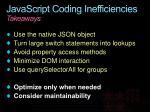 javascript coding inefficiencies takeaways
