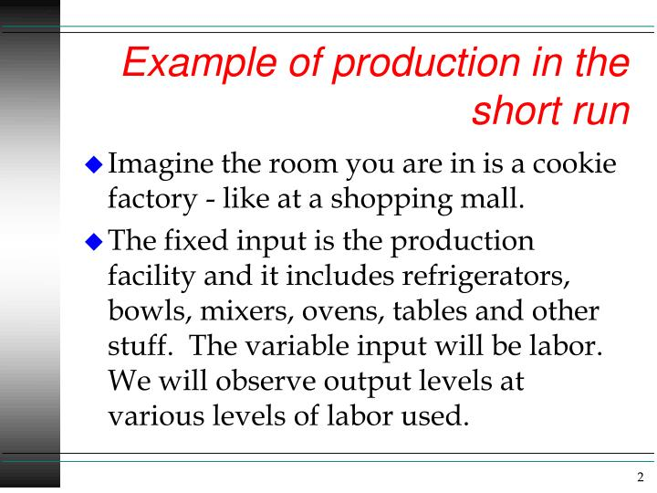 Example of production in the short run