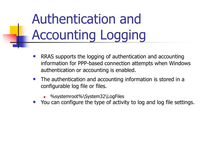 Authentication and Accounting Logging