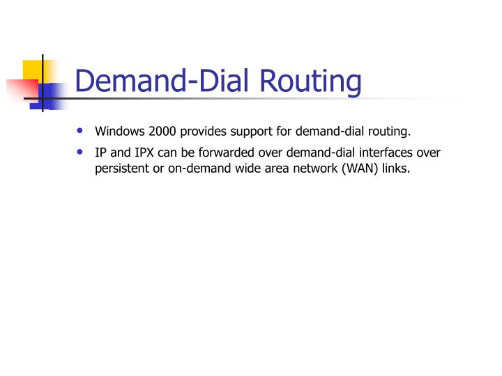 Demand-Dial Routing