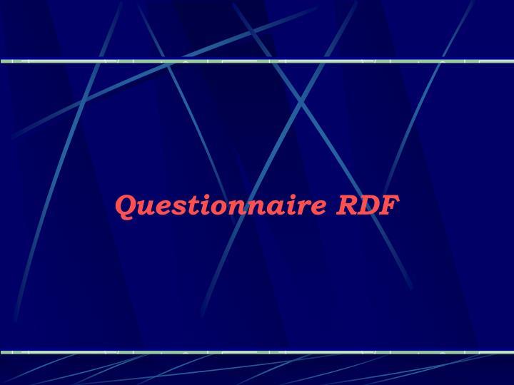 Questionnaire RDF