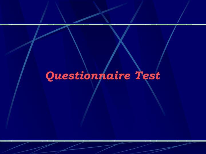 Questionnaire Test