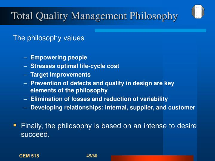 Total Quality Management Philosophy