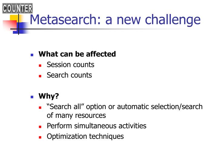 Metasearch: a new challenge