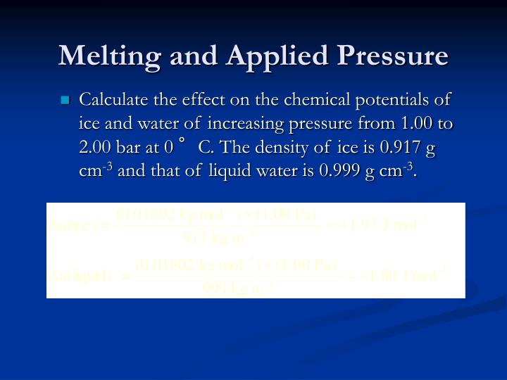 Melting and Applied Pressure