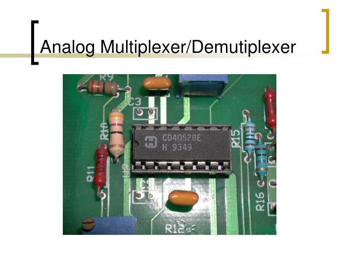 Analog Multiplexer/Demutiplexer