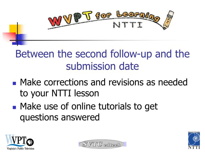 Make corrections and revisions as needed to your NTTI lesson