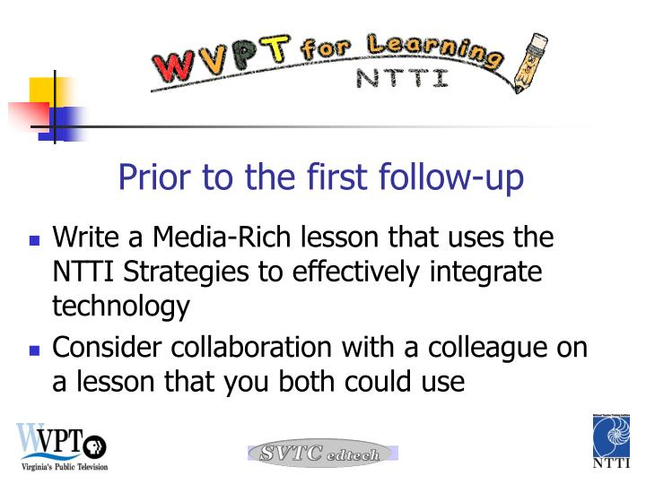 Write a Media-Rich lesson that uses the NTTI Strategies to effectively integrate technology
