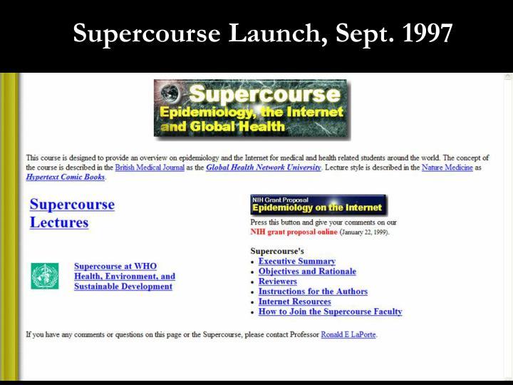 Supercourse Launch, Sept. 1997