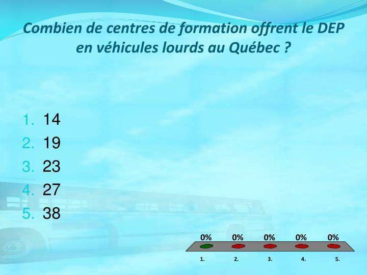 Combien de centres de formation offrent le DEP en véhicules lourds au Québec ?