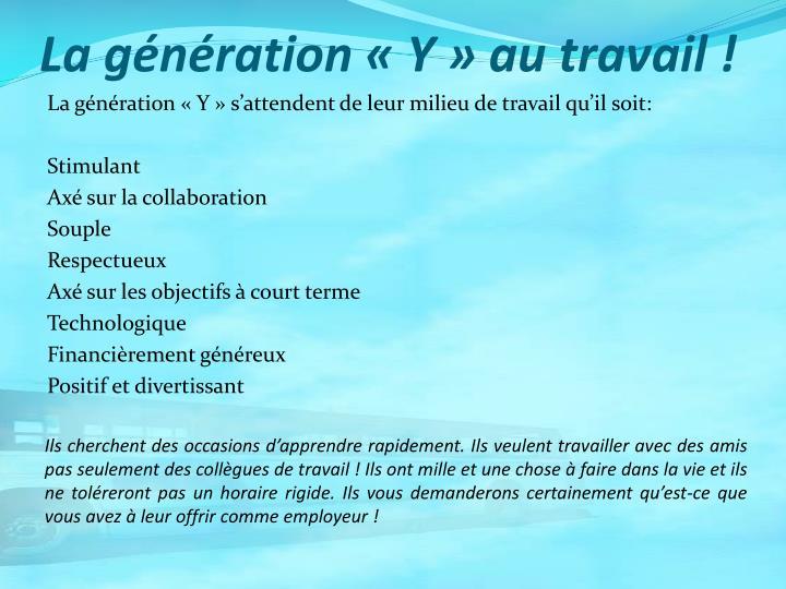 La génération «Y» au travail !