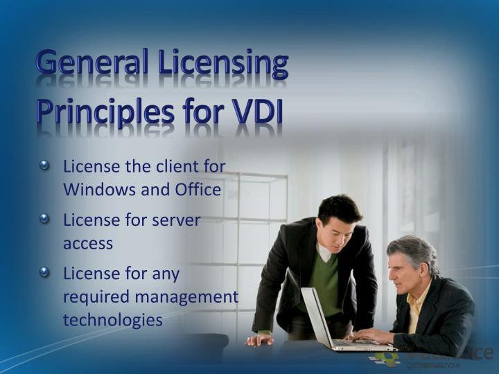 General Licensing Principles for VDI