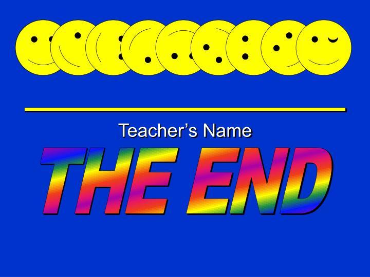 Teacher's Name