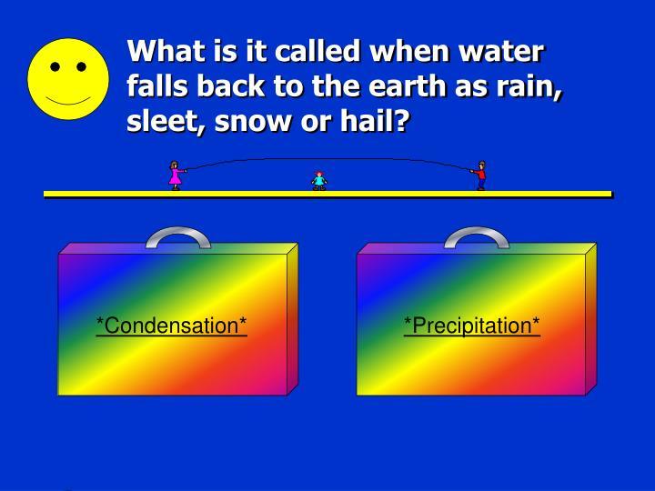 *Condensation*