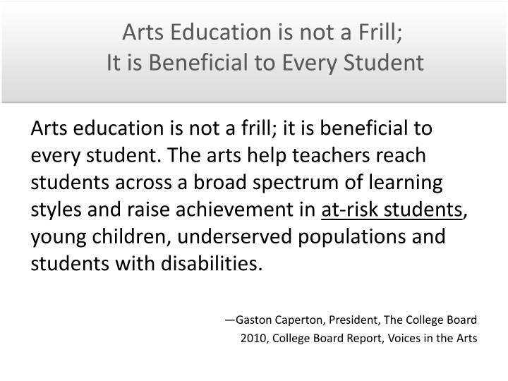 Arts Education is not a Frill;
