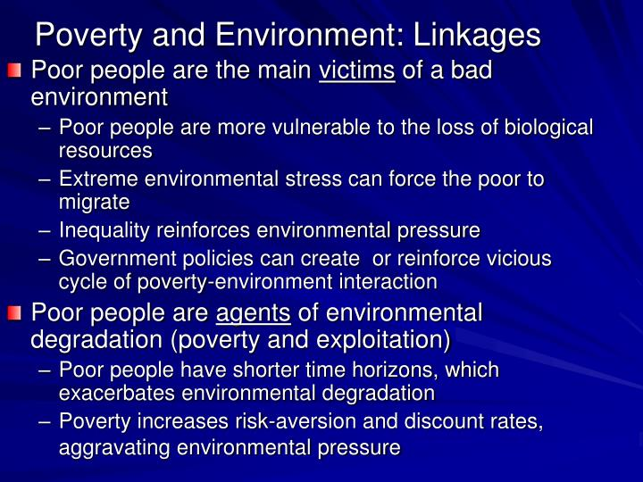 Poverty and Environment: Linkages