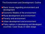 the environment and development outline