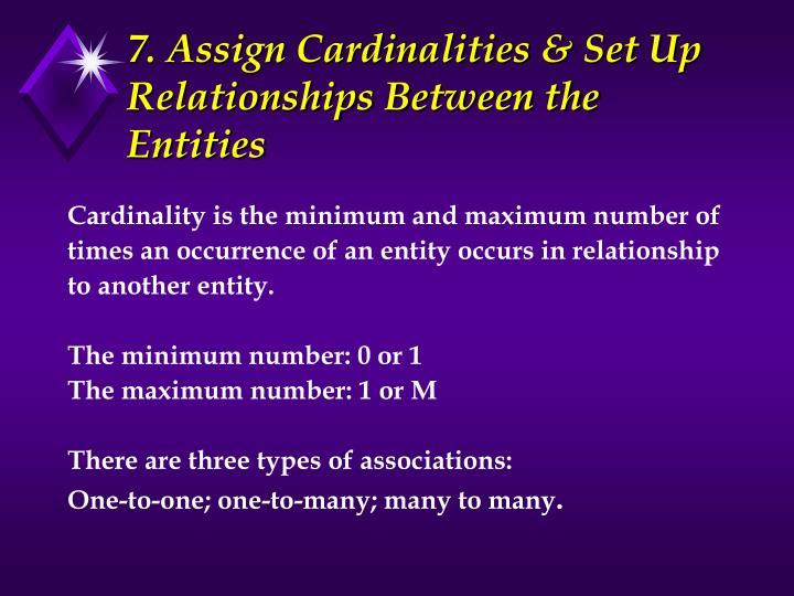 7. Assign Cardinalities & Set Up Relationships Between the Entities