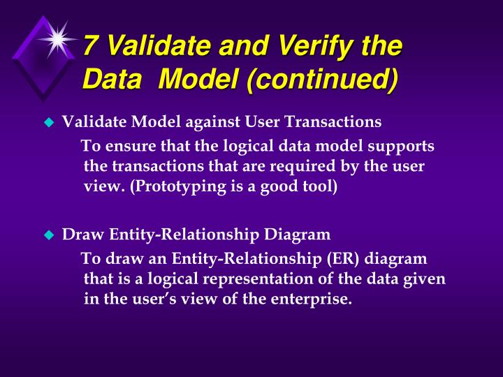 7 Validate and Verify the Data  Model (continued)