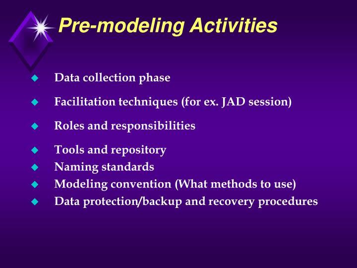 Pre-modeling Activities
