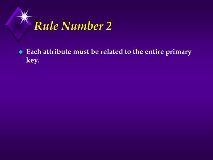 Rule Number 2