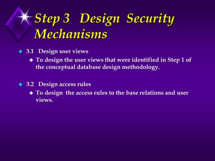 Step 3   Design  Security Mechanisms