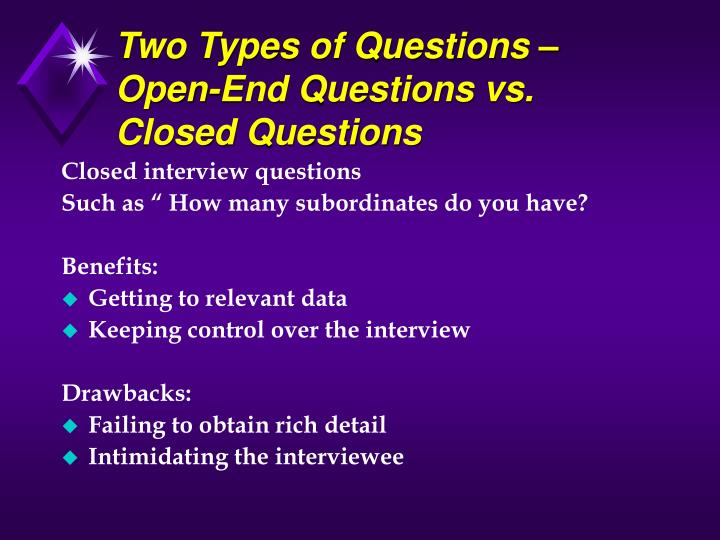 Two Types of Questions – Open-End Questions vs. Closed Questions