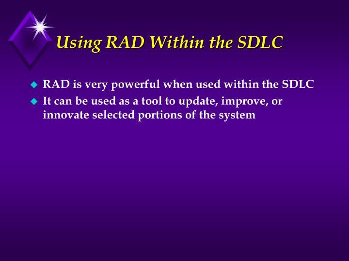 Using RAD Within the SDLC
